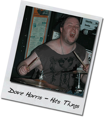 Drums – Dave Harris